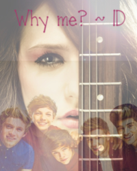 Why me? ~ 1D