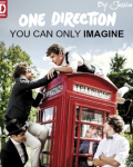 ONE DIRECTION - You can only IMAGINE.