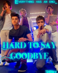 Hard to say goodbye - One Direction