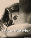 You Can't Remember
