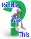 Riddle Me This