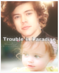 Trouble in Paradise ~ Book 2 ~ Completed!