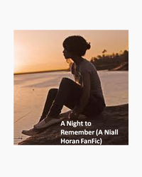 A Night to Remember (A Niall Horan FanFic)
