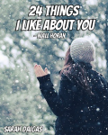 24 things I like about you - Niall Horan
