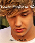 You're Perfect to Me