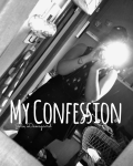 My Confession