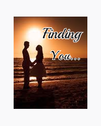 Finding you...