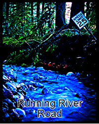 The Running River Road