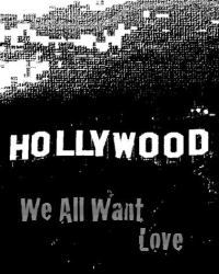 Hollywood - We All Want Love