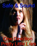 Safe & Sound (1D & PLL) *On Hold*