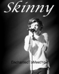 Skinny {One Direction One Shot}
