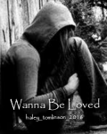 Wanna Be Loved