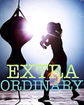Extraordinary (Warning: Crazy crap included in life)