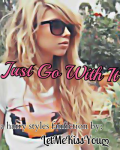 Just Go With It (One Direction Version)