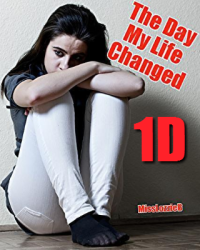 The Day My Life Changed- FanFic Version
