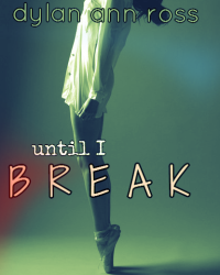 Until I Break