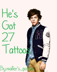 He's Got 27 Tattoos (Harry Styles Fanfic)