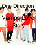 One Direction Vamps Love Story
