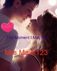 The Moment I Met You