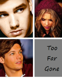 Too Far Gone (Sequel to Louis Doesn't Have To Know)