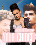 Your Choice {One Direction}