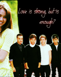 Love is strong, but is it strong enough? [One Direction]