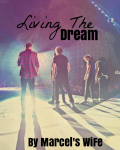 Living The Dream. [One Direction Love Story]