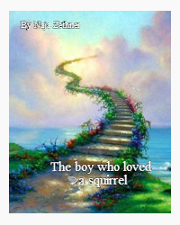 The boy who loved a squirrel