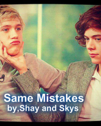 Same Mistakes*COMPLETED*