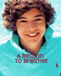 A Reason To Breathe (One Direction)