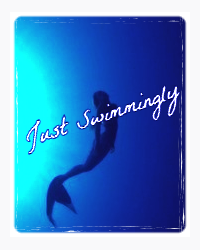 Just Swimmingly