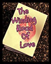 The Winding Road Of Love