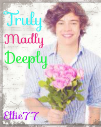 Madly , Truly , Deeply