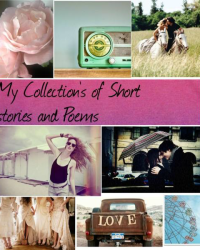 My Collection of Short Stories and Poems