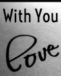 With You~Short Story