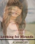 Looking For Miranda   [Book: 1]