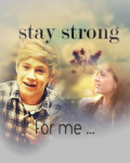 Stay Strong For Me ...
