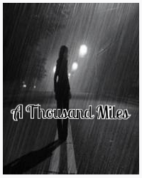 A Thousand Miles (On Hold)