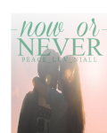Now or Never- A Niall Horan fan-fiction