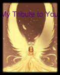 My Tribute to You