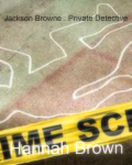 Jackson Browne : Private Detective