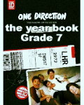 The year book - year seven (One Direction Not Famous)