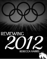 Reviewing 2012: The Olympics & Paralympics