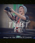 I Need You To Trust Me