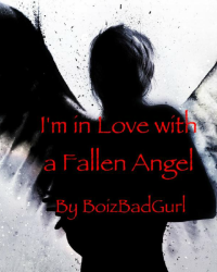 I'm in Love with a Fallen Angel