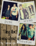They Don't Know About Us [SEMI HIATUS]