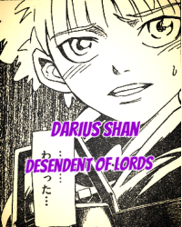 Darius Shan - The Decendent of the Lords