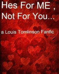 Hes For Me Not For You...
