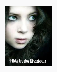 Hide in the Shadows