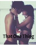 That One Thing